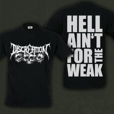 Hell Ain't For The Weak